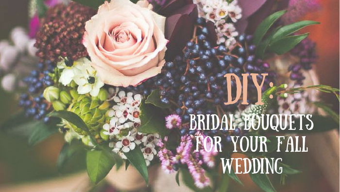 DIY: Bridal Bouquets for your Fall Wedding